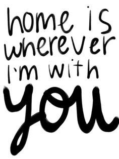 Ma maison est n'importe où je suis avec toi - Home is wherever I'm with you - Citation de Saint Valentin - Saint Valentin quote ♡