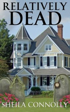 Relatively Dead (Relatively Dead Mysteries Book 1) - Kindle edition by Sheila Connolly. Paranormal Romance Kindle eBooks @ Amazon.com.