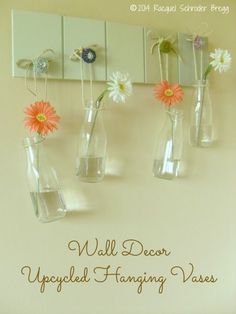 Frugal Wall Decor - Upcycled Hanging Vases - these upcycled bottles make adorable hanging vases for fresh cut flowers and affordable wall decor #DIY Easy DIY Ideas, Craft Ideas