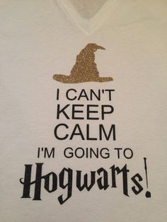 "Harry Potter Inspired ""I can't keep calm, I'm going to HOGWARTS!"" Glitter V-neck…"