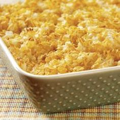 Jill's Hash Brown Casserole--this is mine, and my family's favorite breakfast dish!  Sometimes I replace the topping with panko and freshly shredded Parmesan, it's amazing!!!!!