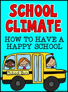 HAPPY SCHOOL - a collection of ideas to help make your school a happy place to work. Many freebies and links to paid.