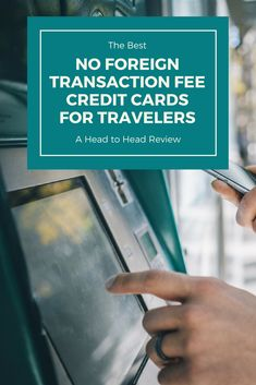 The best business personal credit cards for lounge access 2018 the best no foreign transaction fee credit cards for travelers a head to head review reheart Images