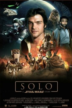 Solo A Star Wars Story movie poster #solo #starwars Fantastic Movie posters #SciFi movie posters #Horror movie posters #Action movie posters #Drama movie posters #Fantasy movie posters #Animation movie Posters