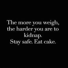 stay safe eat cake
