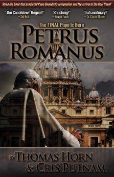 Petrus Romanus: The Final Pope Is Here - Kindle edition by Thomas Horn, Cris D. Putnam. Religion & Spirituality Kindle eBooks @ Amazon.com.