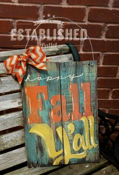 Happy Fall Y'all distressed pallet wood by TheEstablishedPallet