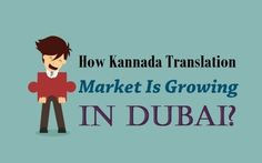Get kannada language translation services in india by the help of how kannadatranslation market is growing in dubai kannada translators malvernweather Choice Image