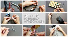 20 trucos para hacer bisutería imprescindibles