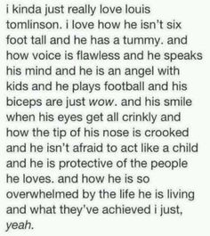 This literally described how much I love Louis Tomlinson. If only it matched my copy which is as long as a dictionary.