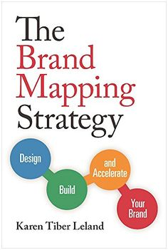 """Read """"The Brand Mapping Strategy Design, Build, and Accelerate Your Brand"""" by Karen Leland available from Rakuten Kobo. A fundamental paradigm shift has occurred in marketing and branding. Today the most successful CEOs, executives, entrepr. Build Your Brand, Creating A Brand, Brand Building, Business Money, Article Writing, Business Branding, Pinterest Marketing, Personal Branding, Social Media"""