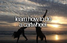 Learn How to do a Cartwheel...