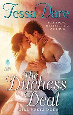 The Duchess Deal: Girl Meets Duke by Tessa Dare https://www.amazon.com/dp/0062349066/ref=cm_sw_r_pi_dp_x_oei0ybPX15TKQ