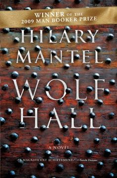 Hilary Mantel, Winner of Mann Booker Prize. Read also sequel Bring Up the Bodies