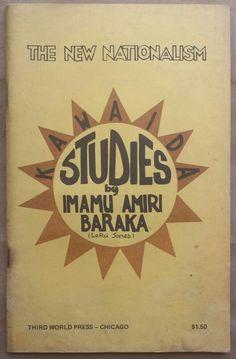 "'The New Nationalism - Kawaida Studies', Imamu Amiri Baraka, Third World Press, 1972.  """