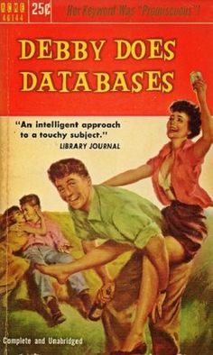 Debbie Does Databases :)