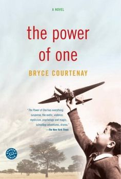 The Power Of One by Bryce Courtenay is absolutely one of the most amazing books of all time. It may even be the best book I have ever read. An inspiring story of courage and the power of the human spirit. Used Books, Great Books, Books To Read, My Books, Bryce Courtenay, Price Book, First Novel, Book Summaries, Faith In Humanity