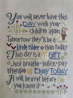 completed cross stitch Let Them Be Small (inspirational saying)