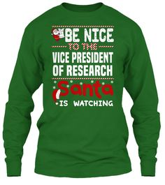 Be Nice To The Vice President of Research Santa Is Watching.   Ugly Sweater  Vice President of Research Xmas T-Shirts. If You Proud Your Job, This Shirt Makes A Great Gift For You And Your Family On Christmas.  Ugly Sweater  Vice President of Research, Xmas  Vice President of Research Shirts,  Vice President of Research Xmas T Shirts,  Vice President of Research Job Shirts,  Vice President of Research Tees,  Vice President of Research Hoodies,  Vice President of Research Ugly Sweaters,  Vice…