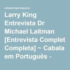 Larry King Entrevista Dr Michael Laitman [Entrevista Completa] ~ Cabala em Português - קבלה