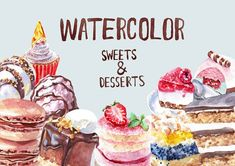 Watercolor Sweets and Desserts by StrawberryMoon on @creativemarket