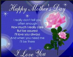 Happy Mothers Day I Love You Quote mothers day happy mothers day happy mothers day pictures mothers day quotes happy mothers day quotes mothers day quote mother's day happy mother's day quotes