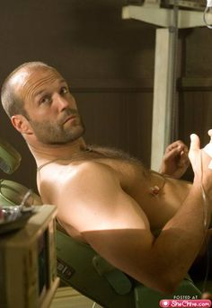 Jason Statham...Best eye candy ever! Damn.... Damn... HOly .... I'm speachless....