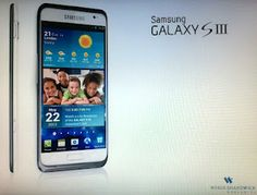 New Galaxy S3 ??  http://technikhighlights.blogspot.de/2012/03/der-konkurrent-samsung-galaxy-s3.html#more