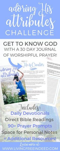 Worship 30 of God's Attributes in 30 days! This prayer journal bundle gives a thorough look at God's character and offers an opportunity to deepen your prayer and praise! | Attributes of God | Who God Is | Prayer Journal for Women | Devotionals for Women | How to Pray | How to Worship God in Prayer
