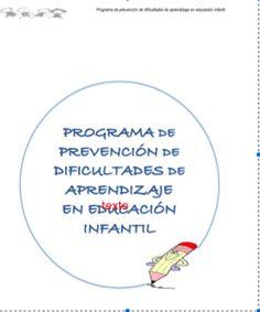 Programa de prevención para desarrollar en la etapa de educación infantil     En esta entrada quiero plasmar el Programa de Prevención de ...