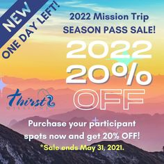 ONE DAY LEFT to take advantage of our 2022 Season Pass Sale! Contact us now or purchase your spots right from our website by midnight May 31! #seasonpass #oneday #expiration #sale #thirstmissions #alaska #belize #appalachia #puertorico #contactus #purchase #dontwait #20percentoff 20 Percent Off, Appalachian Trail, Belize, Puerto Rico, Kentucky, Alaska, Seasons, Website, Day