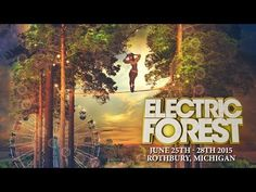 Electric Forest 2015 Lineup Announcement! | Electric Forest Festival