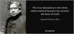 QUOTES BY JAGADISH CHANDRA BOSE | A-Z Quotes