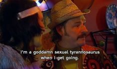 "Whenever Howard tried to brag about his sexual prowess. | 23 Times ""The Mighty Boosh"" Was Actually Fucking Hilarious"