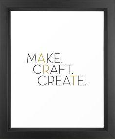 Make - Craft - Create.