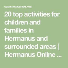 There are many exciting activities and holiday programmes planned for young children and their families visiting Hermanus in the heart of the Cape Whale Coast.