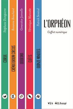L'orphéon - Stéphane Dompierre, Patrick Senécal, Geneviève Jannelle, Roxanne Bouchard et Véronique Marcotte