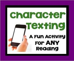 FREE DOWNLOAD Character Texting:  A Fun Post-Reading Activity For ANY Fictional Reading