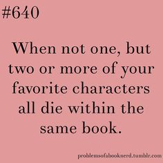 19 Problems Only Book Nerds Understand - whatever you do, dont read game of thrones then!
