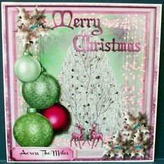 Lovely Baubles Sparkle and Holly 4 on Craftsuprint designed by Ceredwyn Macrae - made by Cheryl French - Printed onto glossy photo paper. Attached base image to card stock using ds tape. Built up image with 1mm foam pads. Added a little glitter. - Now available for download!