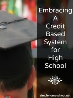 Switching homeschool styles to a credit-based system in high school
