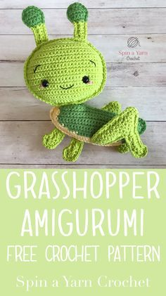 Grasshopper Amigurumi - Spin a Yarn Crochet
