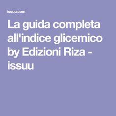La guida completa all'indice glicemico by Edizioni Riza - issuu