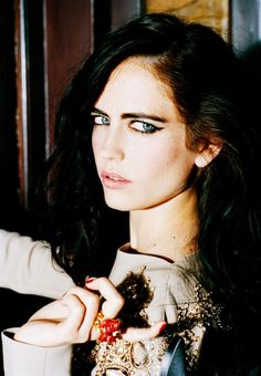 Eva Green. I've been told by people I don't even know that I look like her. Pshh I wish.