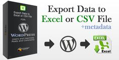 Download Free              Export Wordpress Data to EXCEL or CSV file            #               backup #comments #csv #data #excel #export #postmeta #posts #type #users #wordpress