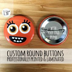 Custom Buttons 1.50 Round Custom Buttons  Pin back