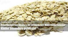foodwatch-Test: Haferflocken von Alnatura mit gefährlichen Mineralölen belastet - Kinder besonders gefährdet