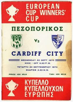 Goztepe 3 Cardiff City 0 in Sept 1970 at Goztepe Stadium. Programme cover for the European Cup Winners Cup Round, Leg. Football Ticket, Football Program, Cardiff City, European Cup, Stoke City, Leeds United, European Football, Uefa Champions League, Bluebirds