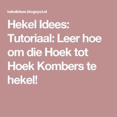 Hekel Idees: Tutoriaal: Leer hoe om die Hoek tot Hoek Kombers te hekel! C2c Crochet, Chrochet, Afrikaans, Hoe, Random, Crochet Hooks, Ganchillo, Crochet
