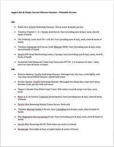 a printable version of my entire anti-aging skincare routine so you can take it to the store, or tape it to your mirror for quick reference! Sorry to say I can't get the downloadable version to work… You can either print directly from your browser, screenshot the page above …</p>